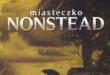 Miasteczko Nonstead – klasyczny horror w stylu Stephena Kinga [recenzja]