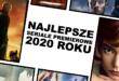Najlepsze seriale premierowe 2020 roku